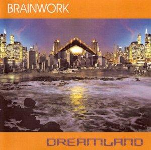 Brainwork - Dreamland